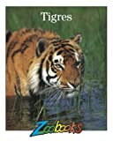 img - for Tigres (Zoobooks) (Spanish Edition) book / textbook / text book