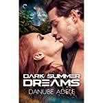 Dark Summer Dreams | Danube Adele