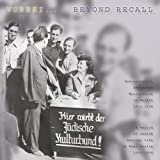 Beyond Recall: A Record of Jewish Musical Life in Nazi Berlin, 1933-1938