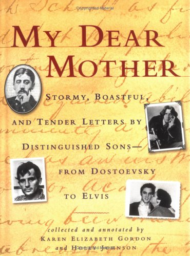 My Dear Mother : Letters of Luminaries in the Arts
