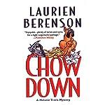 Chow Down: A Melanie Travis Mystery   Laurien Berenson
