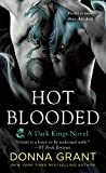 Hot Blooded (Dark Kings Novels)