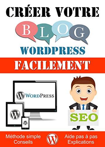 Créer votre blog Wordpress facilement