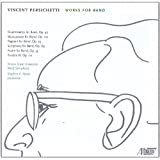 Vincent Persichetti: Works for Band