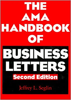 The AMA Handbook Of Business Letters 9780824771867
