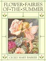 Flower Fairies of the Summer (The original flower fairy books)
