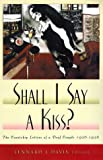img - for Shall I Say A Kiss?: The Courtship Letters of a Deaf Couple, 1936-1938 book / textbook / text book