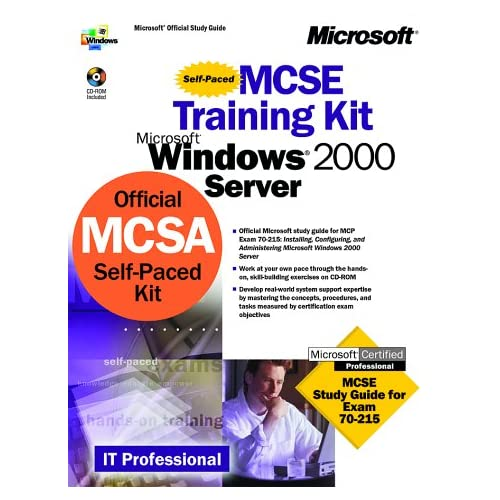 MCSE Training Kit - Microsoft(r) Windows(r) 2000 Server 