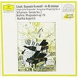 Liszt : Sonate en si mineur - Rhapsodie hongroise n° 6 - Schumann : Sonate pour piano n° 2 - Brahms : Rhapsodies Op. 79