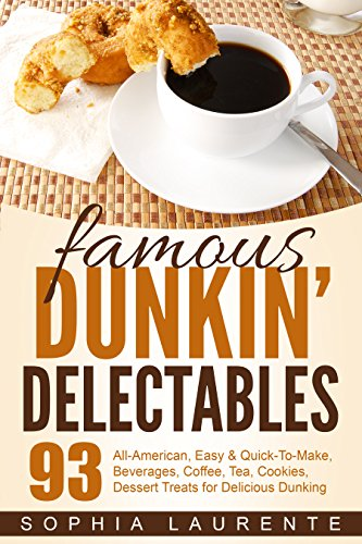 Famous Dunkin' Delectables by Sophia Laurente ebook deal
