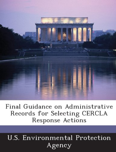 Final Guidance on Administrative Records for Selecting CERCLA Response Actions