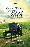 One True Path: Amish Roads | Book 3