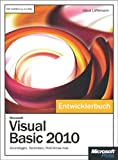 Microsoft Visual Basic 2010 - Das Entwicklerbuch (German Edition)
