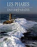 echange, troc Jean Guichard, René Gast - Les Phares : Enfers et paradis