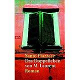 """Das Doppelleben von M. Laurent: Romanvon """"Santo Piazzese"""""""