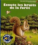 """Afficher """"Ecoute les bruits de la forêt"""""""