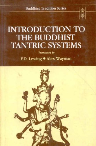Introduction to the Buddhist Tantric Systems (Buddhist Tradition Series)