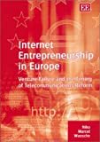 img - for Internet Entrepreneurship in Europe: Venture Failure and the Timing of Telecommunications Reform book / textbook / text book