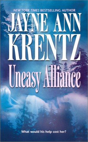 Uneasy Alliance, JAYNE ANN KRENTZ