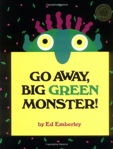 Go Away,Big Green Monster