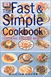 Fast & Simple Cookbook (0789469979) by Marven, Nigel