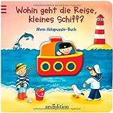 """Wohin geht die Reise, kleines Schiff?: Mein Holzpuzzle-Buchvon """"Denitza Gruber"""""""