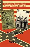 img - for Historical Perspectives from a Nation Divided: Volunteer for Service book / textbook / text book