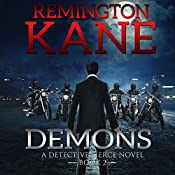 Demons: A Detective Pierce Novel, Book 2 | Remington Kane