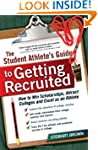 The Student Athlete's Guide to Gettin...