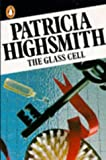 The Glass Cell (0140036032) by Highsmith, Patricia