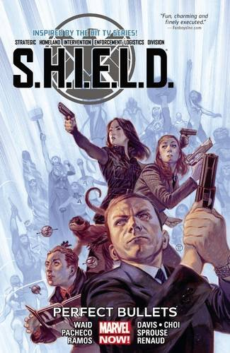 S.H.I.E.L.D. Vol. 1: Perfect Bullets (Marvel Now!: S.H.I.E.L.D.) (D S ++@+ 1 compare prices)