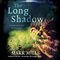 The Long Shadow Audiobook by Mark Mills Narrated by Peter Kenny