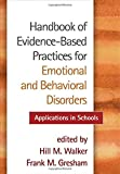 img - for Handbook of Evidence-Based Practices for Emotional and Behavioral Disorders: Applications in Schools book / textbook / text book