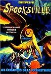 Spooksville #11-echappes prehistoire