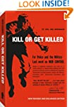 Kill or Get Killed: Riot Control Tech...