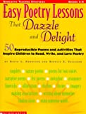 Easy poetry lessons that dazzle & delight /