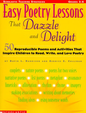 Easy Poetry Lessons That Dazzle and Delight (Grades 3-6)
