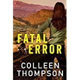 Fatal Error ~ Colleen Thompson