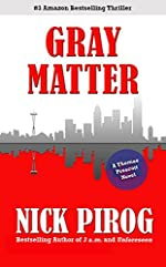 Gray Matter (Thomas Prescott Series Book 2)