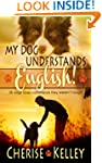 My Dog Understands English! 50 dogs o...