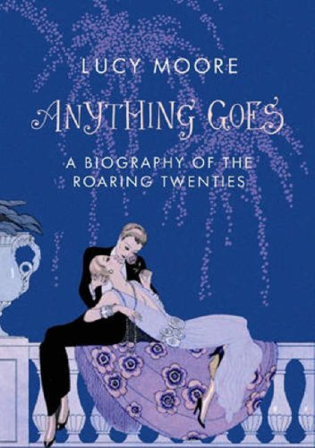 Anything Goes: A Biography of