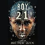 Boy21 | Matthew Quick