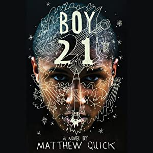 Boy21 | [Matthew Quick]