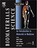 img - for Biomaterials Science: An Introduction to Materials in Medicine, Second Edition by Buddy D. Ratner Published by Academic Press 2nd (second) edition (2004) Hardcover book / textbook / text book