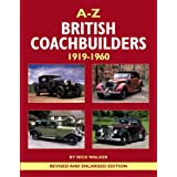 A-Z British Coachbuilders: 1919-1960by Nick Walker