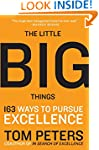 The Little Big Things: 163 Ways to Pu...