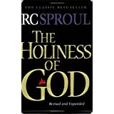 The Holiness of God ~ R. C. Sproul