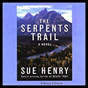 The Serpents Trail: A Novel | Sue Henry
