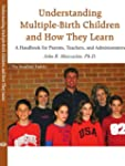 Understanding Multiple-Birth Children...
