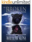 Broken (Daughters of the Jaguar Book 2)